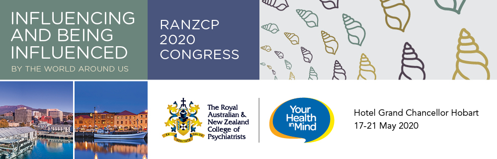 The Royal Australian and New Zealand College of Psychiatrists (RANZCP) 2020 Congress